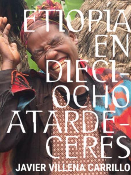 etiopia en 18 atardeceres javier villena