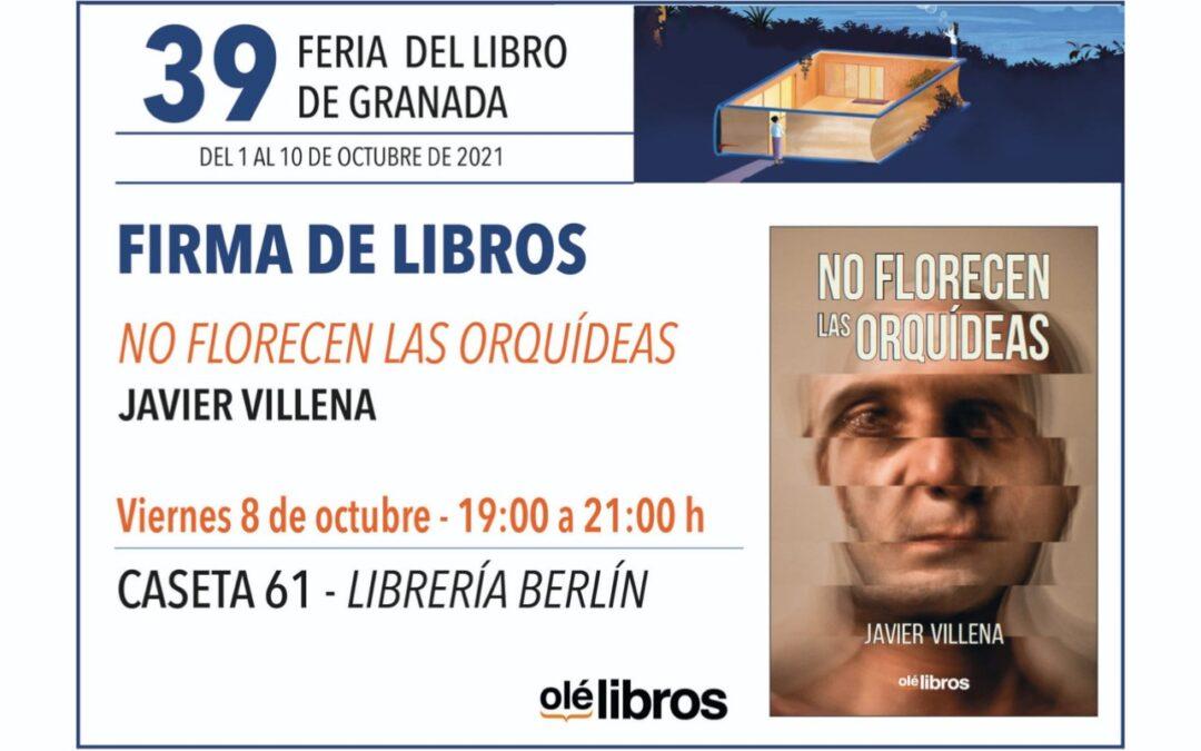 FERIA DEL LIBRO DE GRANADA / FIRMA DE LIBROS